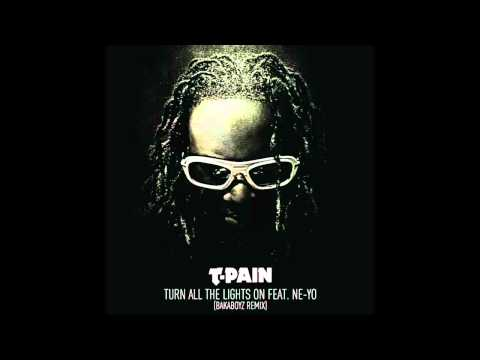 T-Pain - Turn All The Lights On [HQ]