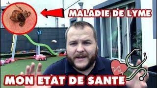 🖥 MON ETAT DE SANTE - MALADIE DE LYME - EST CE GRAVE ?