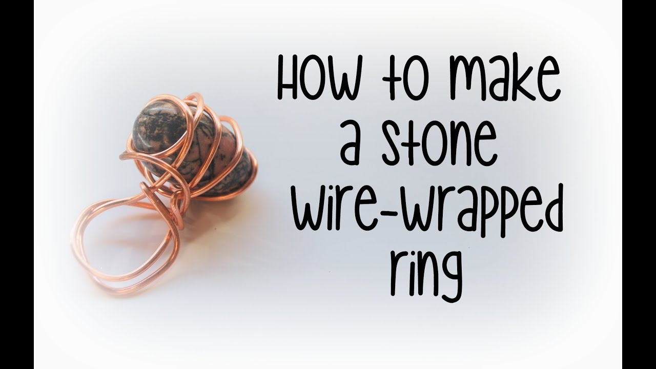 How to make a wire-wrapped stone ring - YouTube