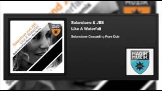 Solarstone & JES - Like A Waterfall (Solarstone Cascading Pure Dub)