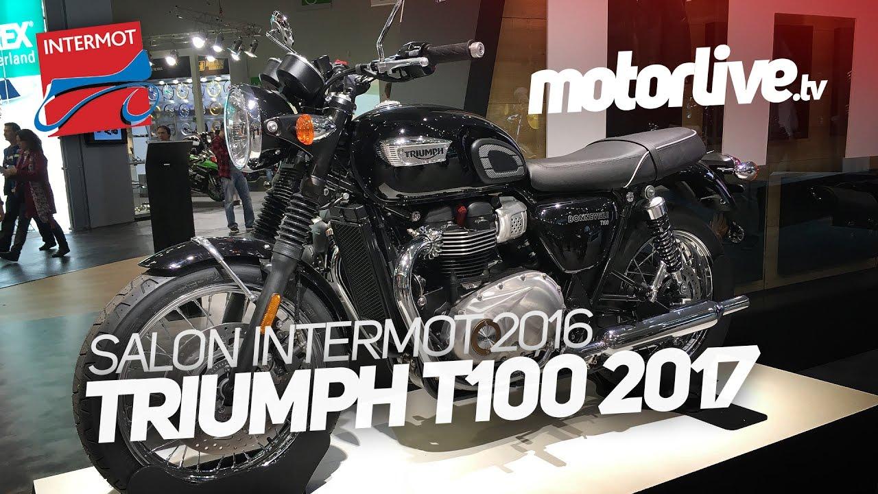 Triumph T100 2017 Intermot 2016 Youtube