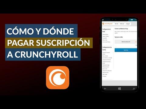 Cómo y Donde Pagar mi Suscripción a Crunchyroll