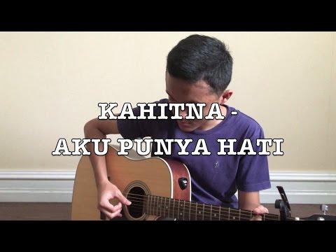 Kahitna - Aku Punya Hati ( Cover )