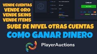 Cómo Vender Cuentas y Ganar Dinero con Playerauctions, Vender Oro, Skins, Items y más