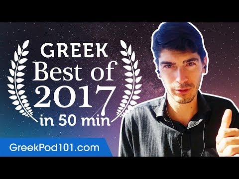Learn Greek in 50 minutes - The Best of 2017