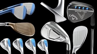 Best & New Wedges for 2017 Golf Season