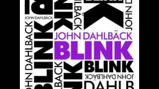 John Dahlback - Blink (Ozgur Can Remix)