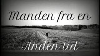 Manden fra en anden tid - The man from another time (Short film)