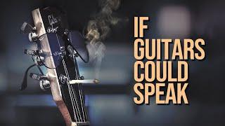 If Guitars Could Speak