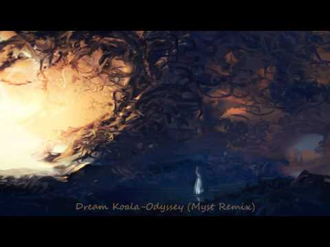 Dream Koala - Odyssey (Myst Remix)