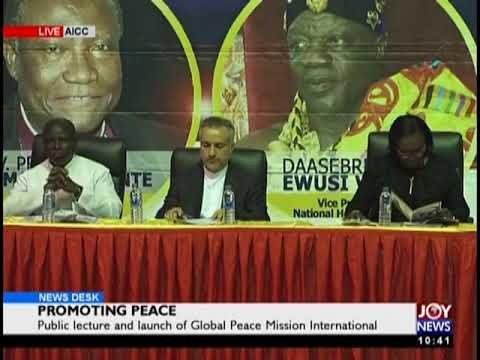 Launch Of Global Peace Mission International - News Desk on JoyNews (19-12-18)