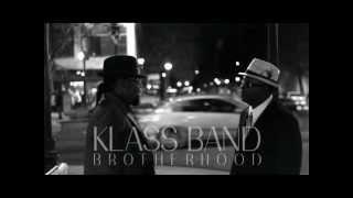 Klass Band Brotherhood Sugaa Shack (Music Video)