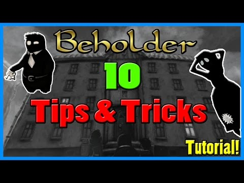 Beholder - 10 Tips and Tricks! [Tutorial]