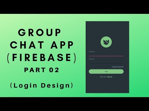 Group Chat App Using Firebase In Android Studio PART 2 (Login)