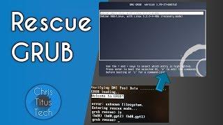 GRUB Rescue | Repairing GRUB