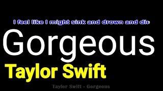 Taylor Swift - Gorgeous - (Lyrics, Piano Karaoke, Easy)