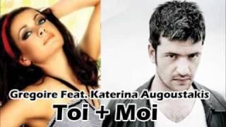 Gregoire Feat. Katerine Augoustakis Toi + Moi (???????? ??????????) CD RIP