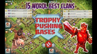 SUPER 15 !!! TH 11 Top 15 Legend Trophy Base | WORLD BEST CLANS 2017 | Clash Of Clans