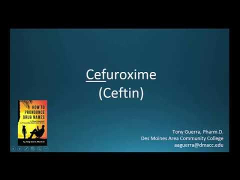 (CC) How To Pronounce Cefuroxime (Ceftin) Backbuilding Pharmacology