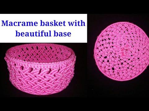 Macrame Basket Full Procedure With Beautiful Base Youtube