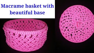 Macrame basket full procedure with beautiful base