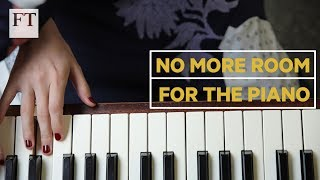 Are we running out of space for pianos? | FT Society