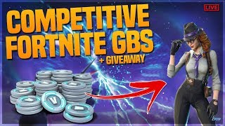 COMPETITIVE FORTNITE GBS - PLAYGROUND MODE - VBUCKS GIVEAWAY - SKINS GRATUIT
