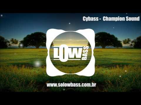 Cybass - Champion Sound