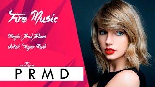 Download lagu Taylor Swift Bad Blood MP3