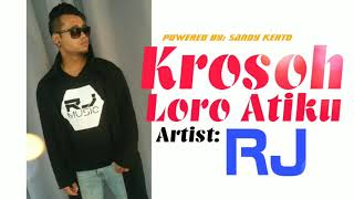 Download Krosoh Loro Atiku - RJ Mp3