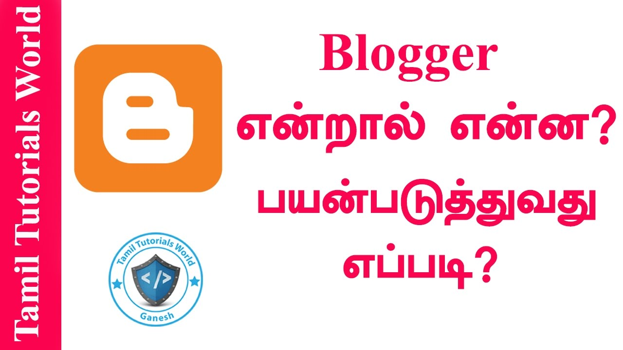 How to use Blogger Tamil Tutorials_HD