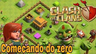 Clash of clans começando do zero!(NOVA SÉRIE)