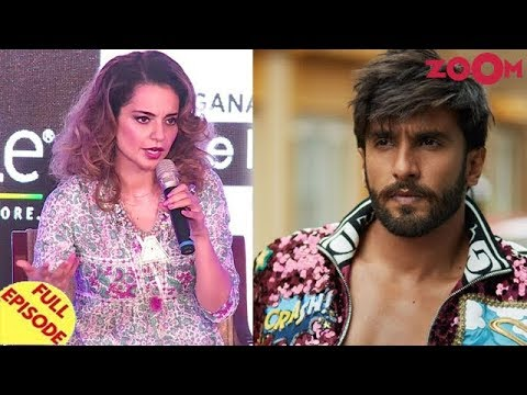 Kangana takes a dig at Ranbir & Alia | Ranveer Singh launches an indepen...