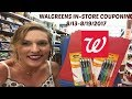 WALGREENS IN-STORE COUPONING 8/13-8/19/2017