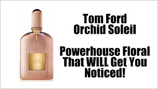 TOM FORD ORCHID SOLEIL   INTENSE Modern Powerhouse Floral Perfume