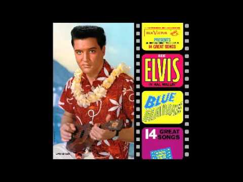 Elvis Presley - Blue Hawaii (1961) (full Album)