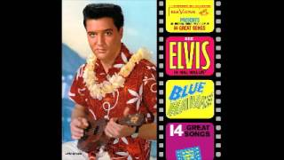 Download Elvis Presley - Blue Hawaii (1961) (full album) MP3 song and Music Video