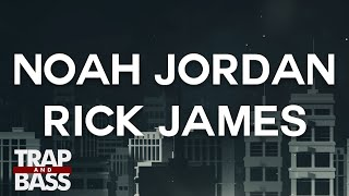 Noah Jordan ft. Renny Rich - Rick James (Prod. by Rascal) [FREE DL]