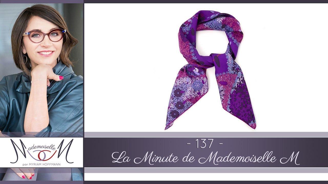3bd1169160e 8 facons de nouer un foulard carré - La Minute de Mademoiselle M137 ...