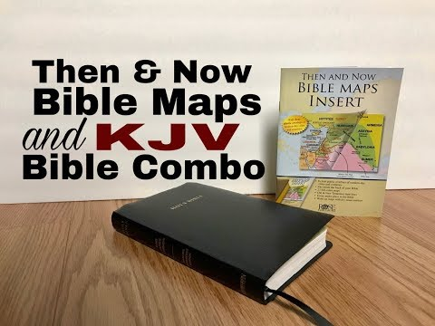 Then & Now Bible Maps & KJV Reference Bible Combo Review