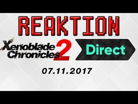 Xenoblade Chronicles 2 Direct Reaktion