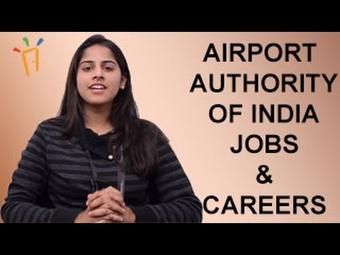 AAI – AIRPORT AUTHORITY OF INDIA Recruitment Notification 2017– Jobs by GATE, Exam, Dates, & results