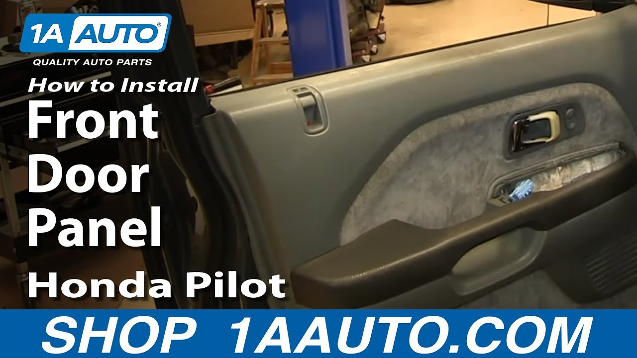 How To Remove Front Door Panel 03 08 Honda Pilot Youtube