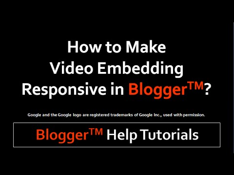 How to Make Video Embedding Responsive in Blogger