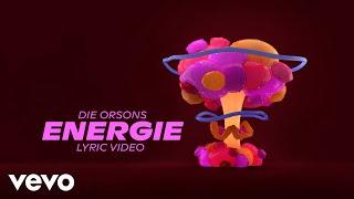 Die Orsons - Energie (Lyric Video)