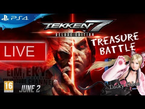 TEKKEN 7SEVEN (Treasure Battle) Lucky Chloe- Live PS4 MALAYSIA _24/9/2017