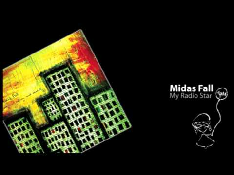 Midas Fall - My Radio Star