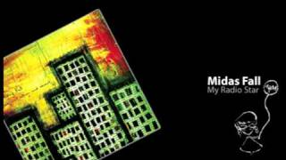 Midas Fall - My Radio Star