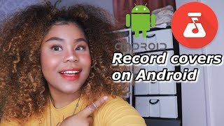 HOW TO : Record Covers on ANDROID // BandLab Tutorial