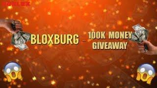 Roblox | Bloxburg: 100k Giveaway